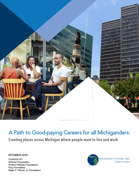 A Path to Good-paying Careers for all Michiganders