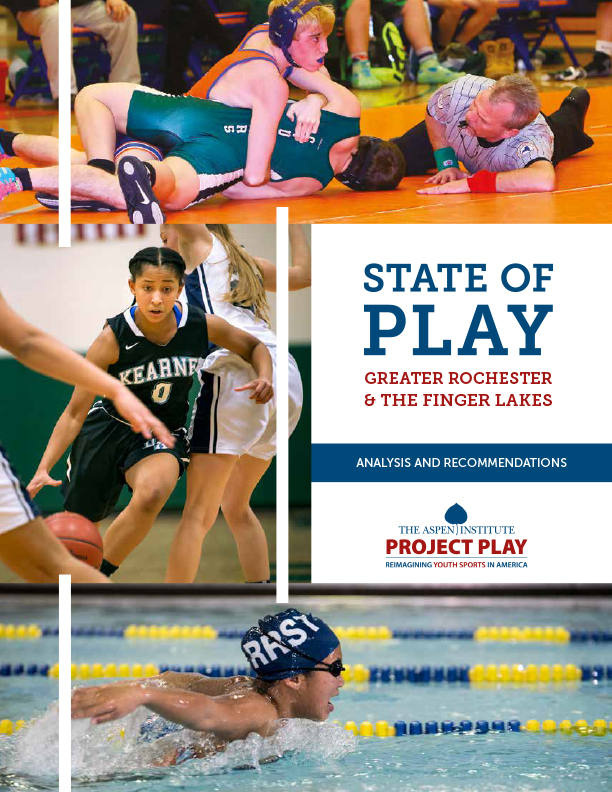 State of Play Greater Rochester & the Finger Lakes