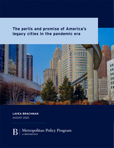 The Perils and Promise of America's Legacy Cities in the Pandemic Era
